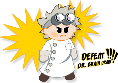 Defeat Dr. Brain Drain!!!