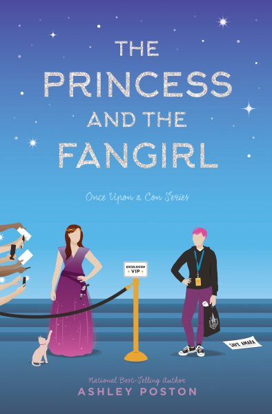 The Princess and the Fangirl:Once Upon a Con Series, Book 2
