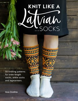 Knit Like a Latvian - Socks