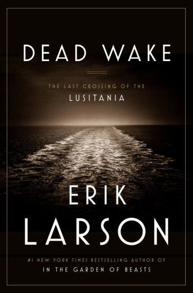 Book cover for Dead Wake. The horizon line and the waves behind an unseen boat.